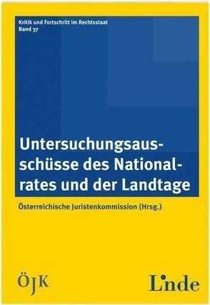 Untersuchungsausschüsse des Nationalrates und der Landtage von Juristenkommission,  Österreichische