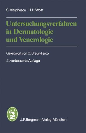 Untersuchungsverfahren in Dermatologie und Venerologie von Braun-Falco,  O., Marghescu,  S., Wolff,  H.H.