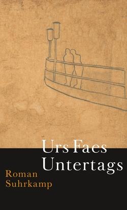 Untertags von Faes,  Urs