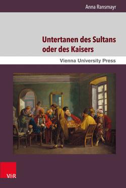 Untertanen des Sultans oder des Kaisers von Ransmayr,  Anna