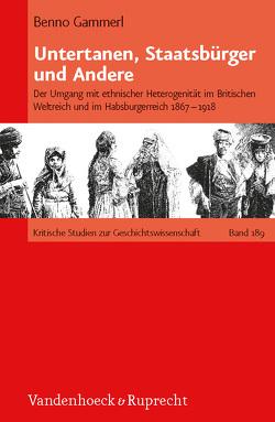 Untertanen, Staatsbürger und Andere von Gammerl,  Benno