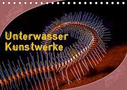 Unterwasser Kunstwerke (Tischkalender 2019 DIN A5 quer) von Gödecke,  Dieter