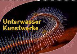 Unterwasser Kunstwerke (Wandkalender 2019 DIN A2 quer) von Gödecke,  Dieter