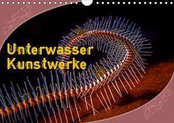 Unterwasser Kunstwerke (Wandkalender 2019 DIN A4 quer) von Gödecke,  Dieter