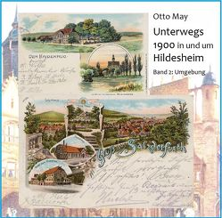 Unterwegs 1900 in und um Hildesheim von May,  Otto