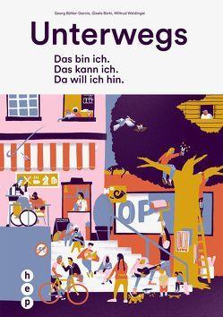 Unterwegs von Bühler-Garcia,  Georg, Bürki,  Gisela, Weidinger,  Wiltrud