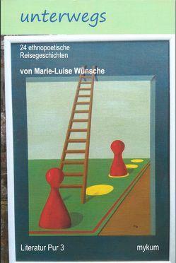 unterwegs von Wünsche,  Marie-Luise