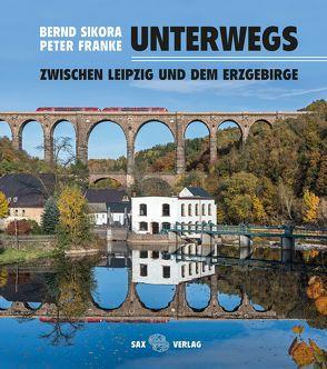 Unterwegs von Franke,  Peter, Schneider,  Constanze, Sikora,  Bernd