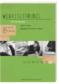 Unterwegs von Hecking,  Detlef, Wäffler-Boveland,  Angela
