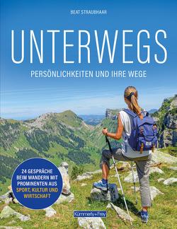UNTERWEGS von Straubhaar,  Beat