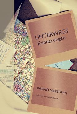 Unterwegs von Maestrati,  Ingrid