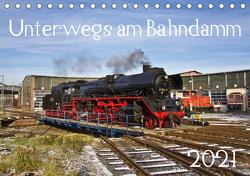 Unterwegs am Bahndamm (Tischkalender 2021 DIN A5 quer) von Eisenbahner,  Der