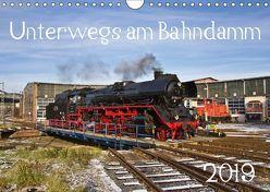 Unterwegs am Bahndamm (Wandkalender 2019 DIN A4 quer) von Eisenbahner,  Der