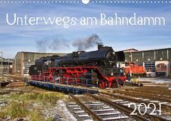 Unterwegs am Bahndamm (Wandkalender 2021 DIN A3 quer) von Eisenbahner,  Der