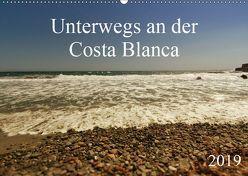 Unterwegs an der Costa Blanca (Wandkalender 2019 DIN A2 quer) von r.gue.