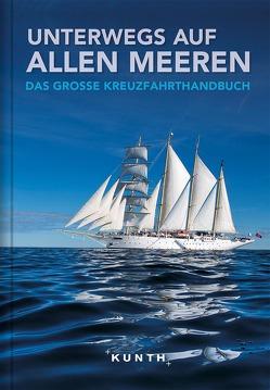 Unterwegs auf allen Meeren von KUNTH Verlag