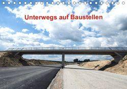 Unterwegs auf Baustellen (Tischkalender 2019 DIN A5 quer) von Sülzner / NJS-Photograpie,  Norbert