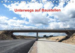 Unterwegs auf Baustellen (Tischkalender 2020 DIN A5 quer) von Sülzner / NJS-Photograpie,  Norbert