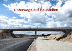 Unterwegs auf Baustellen (Wandkalender 2020 DIN A2 quer) von Sülzner / NJS-Photograpie,  Norbert