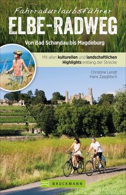 Unterwegs auf dem Elbe-Radweg von Lendt,  Christine, Zaglitsch,  Hans