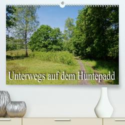 Unterwegs auf dem Huntepadd (Premium, hochwertiger DIN A2 Wandkalender 2020, Kunstdruck in Hochglanz) von Nitzold-Briele,  Gudrun