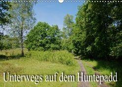 Unterwegs auf dem Huntepadd (Wandkalender 2018 DIN A3 quer) von Nitzold-Briele,  Gudrun