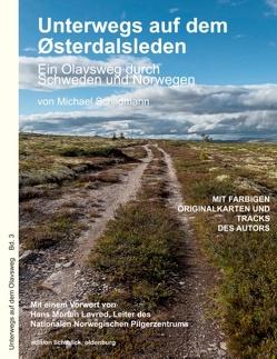 Unterwegs auf dem Østerdalsleden von Schildmann,  Michael