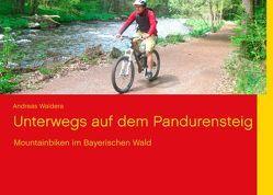 Unterwegs auf dem Pandurensteig von Waldera,  Andreas