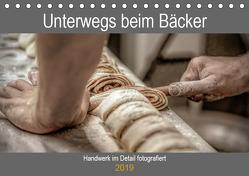 Unterwegs beim Bäcker (Tischkalender 2019 DIN A5 quer) von Siebauer,  Sven