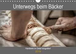 Unterwegs beim Bäcker (Wandkalender 2019 DIN A4 quer) von Siebauer,  Sven