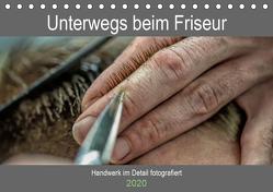 Unterwegs beim Friseur (Tischkalender 2020 DIN A5 quer) von Siebauer,  Sven