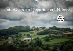 Unterwegs im Département Nièvre (Wandkalender 2018 DIN A2 quer) von Gaymard,  Alain