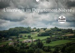 Unterwegs im Département Nièvre (Wandkalender 2019 DIN A3 quer) von Gaymard,  Alain