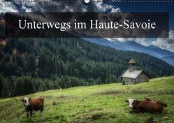 Unterwegs im Haute-SavoieCH-Version (Wandkalender immerwährend DIN A2 quer) von Gaymard,  Alain