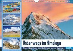 Unterwegs im Himalaya: Tibet, Nepal und der Gipfel des Mount Everest (Wandkalender 2018 DIN A4 quer) von CALVENDO, k.A.