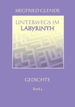 Unterwegs im Labyrinth von Glende,  Siegfried