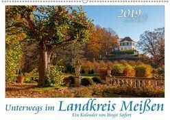 Unterwegs im Landkreis Meißen (Wandkalender 2019 DIN A2 quer) von Seifert,  Birgit