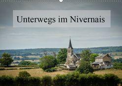 Unterwegs im Nivernais (Wandkalender 2019 DIN A2 quer) von Gaymard,  Alain