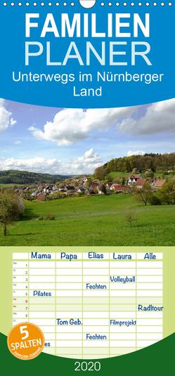 Unterwegs im Nürnberger Land – Familienplaner hoch (Wandkalender 2020 , 21 cm x 45 cm, hoch) von Hubner,  Katharina