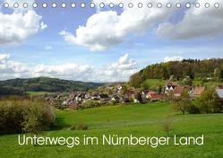 Unterwegs im Nürnberger Land (Tischkalender 2019 DIN A5 quer) von Hubner,  Katharina