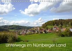 Unterwegs im Nürnberger Land (Wandkalender 2019 DIN A4 quer) von Hubner,  Katharina