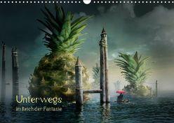 Unterwegs im Reich der Fantasie (Wandkalender 2018 DIN A3 quer) von Kuckenberg-Wagner,  Brigitte