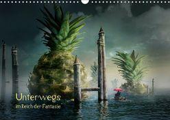 Unterwegs im Reich der Fantasie (Wandkalender 2019 DIN A3 quer) von Kuckenberg-Wagner,  Brigitte