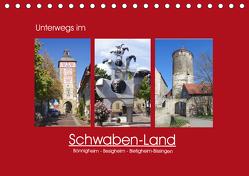 Unterwegs im Schwaben-Land (Tischkalender 2019 DIN A5 quer) von Keller,  Angelika