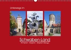 Unterwegs im Schwaben-Land (Wandkalender 2019 DIN A3 quer) von Keller,  Angelika