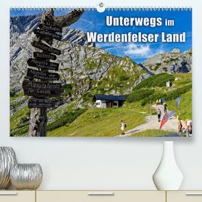 Unterwegs im Werdenfelser Land (Premium, hochwertiger DIN A2 Wandkalender 2020, Kunstdruck in Hochglanz) von Wilczek,  Dieter-M.