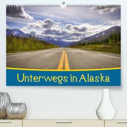 Unterwegs in Alaska (Premium, hochwertiger DIN A2 Wandkalender 2021, Kunstdruck in Hochglanz) von Wenk,  Marcel