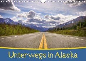 Unterwegs in Alaska (Wandkalender 2018 DIN A4 quer) von Wenk,  Marcel