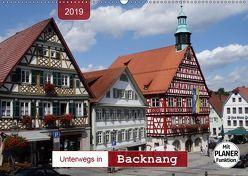 Unterwegs in Backnang (Wandkalender 2019 DIN A2 quer) von Keller,  Angelika