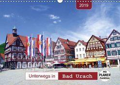 Unterwegs in Bad Urach (Wandkalender 2019 DIN A3 quer) von Keller,  Angelika